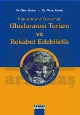 Uluslararasi Turizm Ve Rekabet Edebilirlik