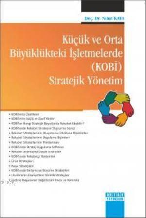 Küçük ve Orta Büyüklükteki İşletmelerde (Kobi) Stratejik Yönetim