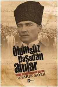 Ölümsüz Paşa'dan Anılar