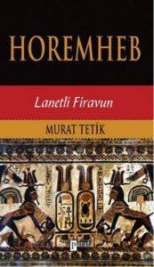 Horemheb- Lanetli Firavun