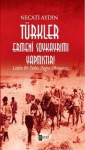Türkler Ermeni Soykayrımı Yapmıştır
