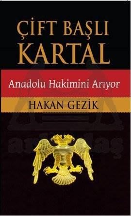 Çift Başlı Kartal Anadolu Hakimini Arıyor