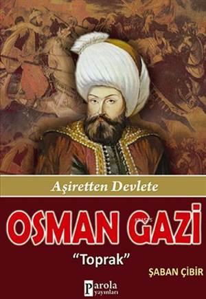 Osman Gazi; Aşiretten Devlete
