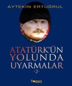 Atatürkün Yolunda Uyarmalar 2