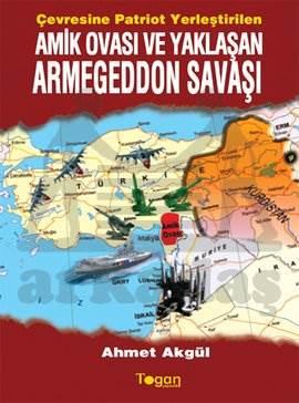 Amik Ovası Ve Yaklaşan Armagedon Savaşı