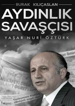 Aydınlık Savaşçısı Yaşar Nuri Öztürk