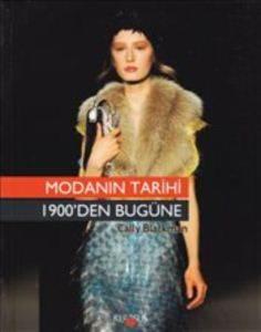 Modanın Tarihi 1900'den Bugüne