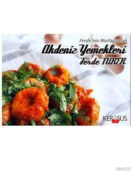 Akdeniz Yemekleri; Ferde'nin Mutfağından