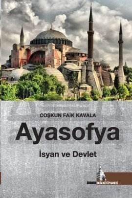 Ayasofya İsyan ve Devlet