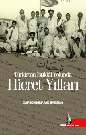 Türkistan İstiklal Yolunda Hicret Yılları