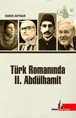 Türk Romanında II. Abdülhamit