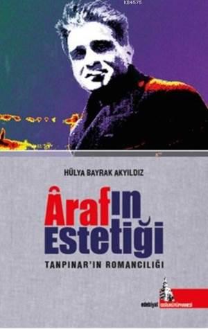 Araf'ın Estetiği; Tanpınar'ın Romancılığı