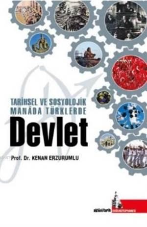Arihsel Ve Sosyolojik Manada Türklerde Devlet