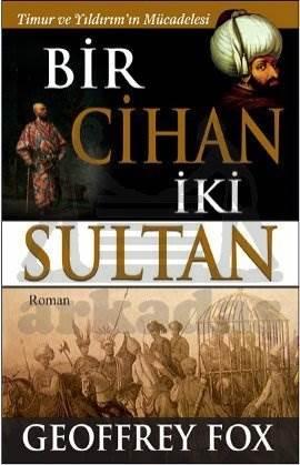 Bir Cihan İki Sultan