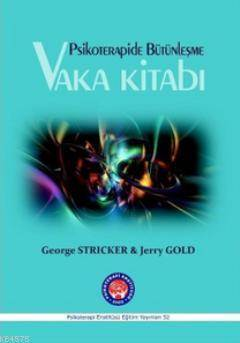 Psikoterapide Bütünleşme - Vaka Kitabı