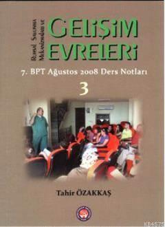 Ruhsal Savunma Mekanizmaları Ve Gelişim Evreleri 3; 7. BPT Ağustos 2008 Ders Notları