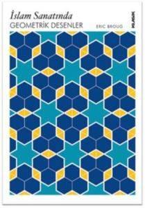 İslam Sanatında Geometrik Desenler CD'li