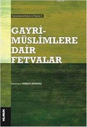 Gayrimüslimlere Dair Fetvâlar   Osmanlı Şeyhülislâmlık Kurumu