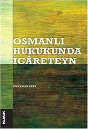 Osmanlı Hukukunda İcâreteyn