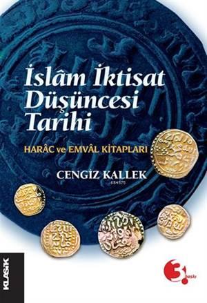 İslam İktisat Düşüncesi Tarihi; Harâc ve Emvâl Kitapları