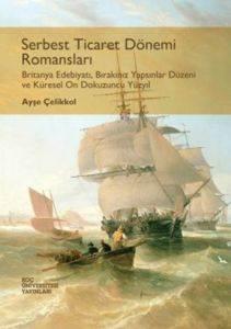 Serbest Ticaret Dönemi Romansları