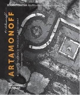 Artamonoff Bizans İstanbul'u İmgeleri (1930-1947)