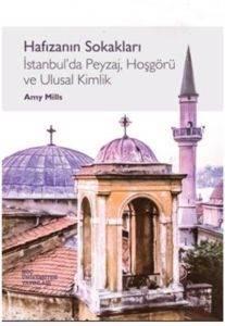 Hafızanın Sokakları: İstanbul'un Peyzaj, Hoşgörü ve Ulusal Kimlik