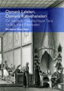 Osmanlı Laleleri, Osmanlı Kahvehaneleri