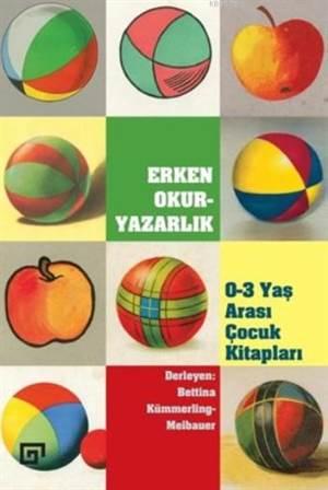 Erken Okur-Yazarlık: 0-3 Yaş Arası Çocukları