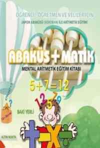 Abaküs Matik Mental Aritmetik Eğitim Kitabı