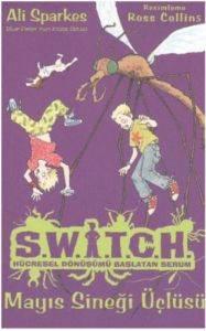 Switch Mayıs Sineği Üçlüsü
