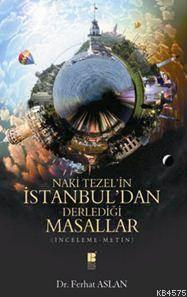 Naki Tezel'in Istanbul'dan Derledigi Masallar