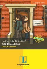 Tatil Dedektifleri - Holiday Job: Detective!