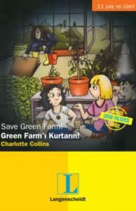 Green Farm'ı Kurta ...