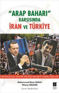 Arap Baharı Karşısında İran Ve Türkiye