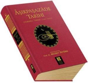 Aşıkpaşazade Tarihi (Osmanlı Tarihi 1285- 1502)