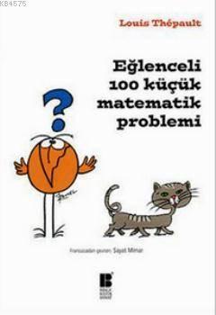 Eglenceli 100 Küçük Matematik Problemi