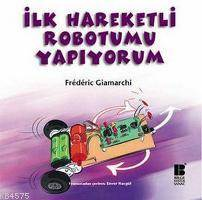 Ilk Hareketli Robotumu Yapiyorum