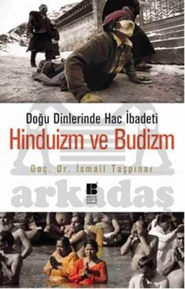 Doğu Dinlerinde Hac İbadeti - Hinduizm ve Budizm
