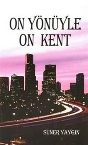 On Yönüyle On Kent