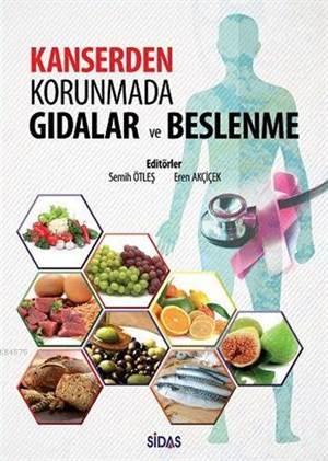 Kanserden Korunmada Gıdalar ve Beslenme