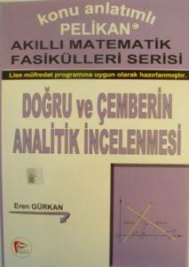 Akıllı Matematik Fasikülleri Serisi Doğru Ve Çemberin Analitik İncelemesi
