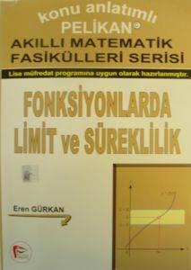 Akıllı Matematik Fasikülleri Serisi Fonksiyonlarda Limit Ve Süreklilik