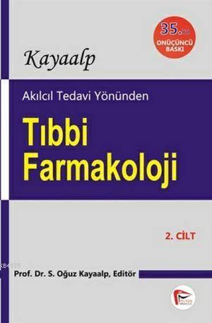 Akılcıl Tedavi Yönünden Tıbbi Farmakoloji (2 Cilt)