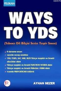 Ways To YDS - Yabancı Dil Bilgisi Seviye Tespit Sınavı