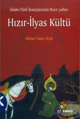 Hizir - İlyas Kültü