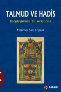 Talmud ve Hadis Karşılaştırılmalı Bir Araştırma