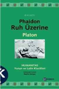 Phaidon– Ruh Üzerine