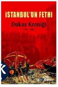 İstanbul'un Fethi Dukas Kroniği (1341-1462)