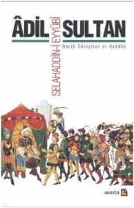 Adil Sultan:Selahaddin-i Eyyubi